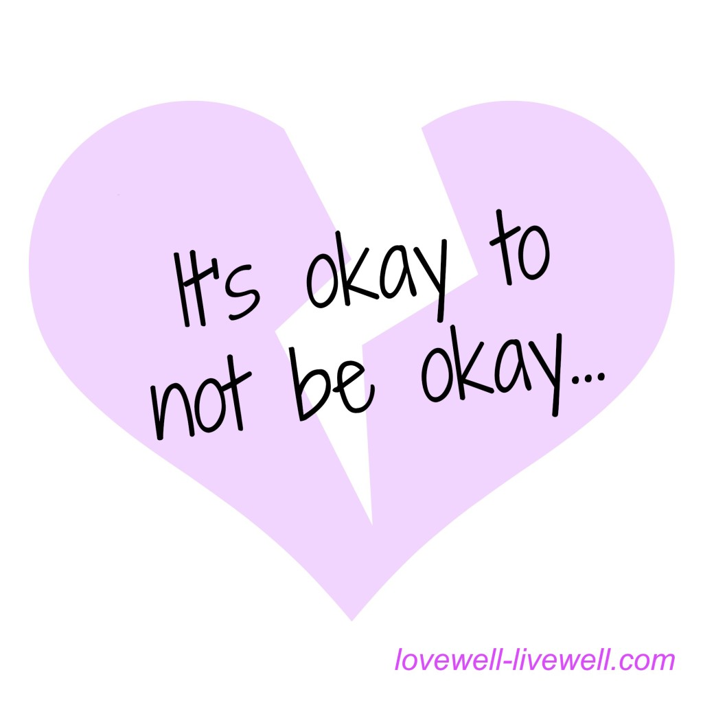 Reducing the stigma of depression and mental illness. It's okay to not be okay. lovewell-livewell.com