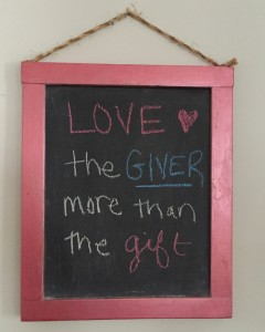 Love the Giver More than the Gift