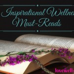 8 Inspirational Wellness Books